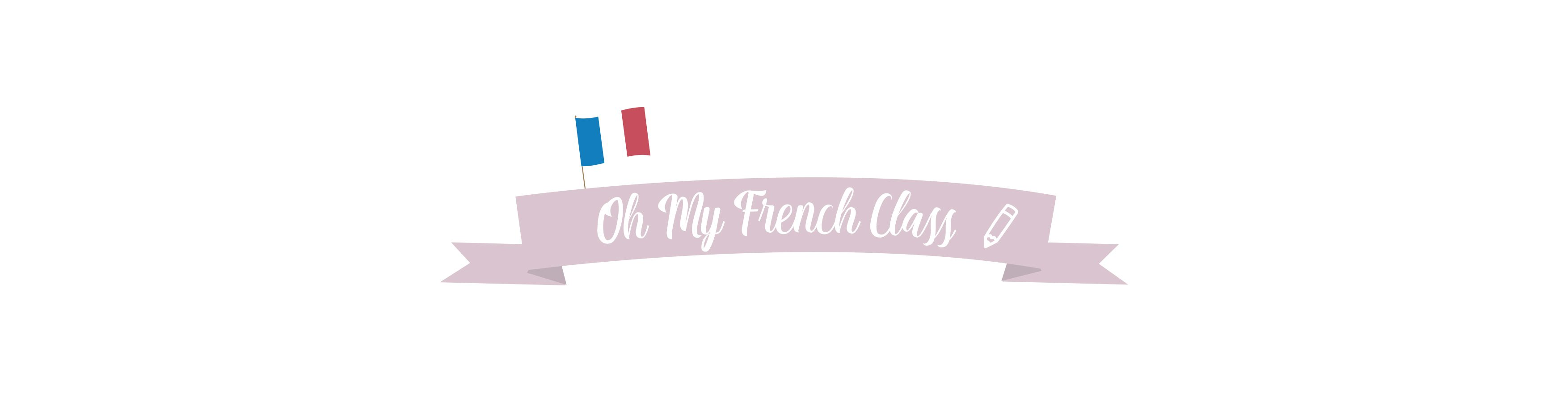 Oh My French Class